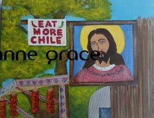 From a photo I took in Chimayo NM. I didn't make this up! SOLD